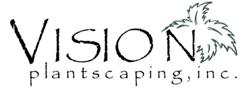 Vision Plantscaping, Inc.
